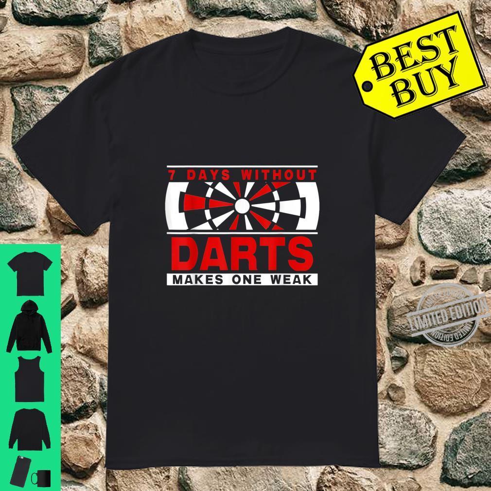 Darts Bullseye Quote Saying for Dart Player Pun Shirt