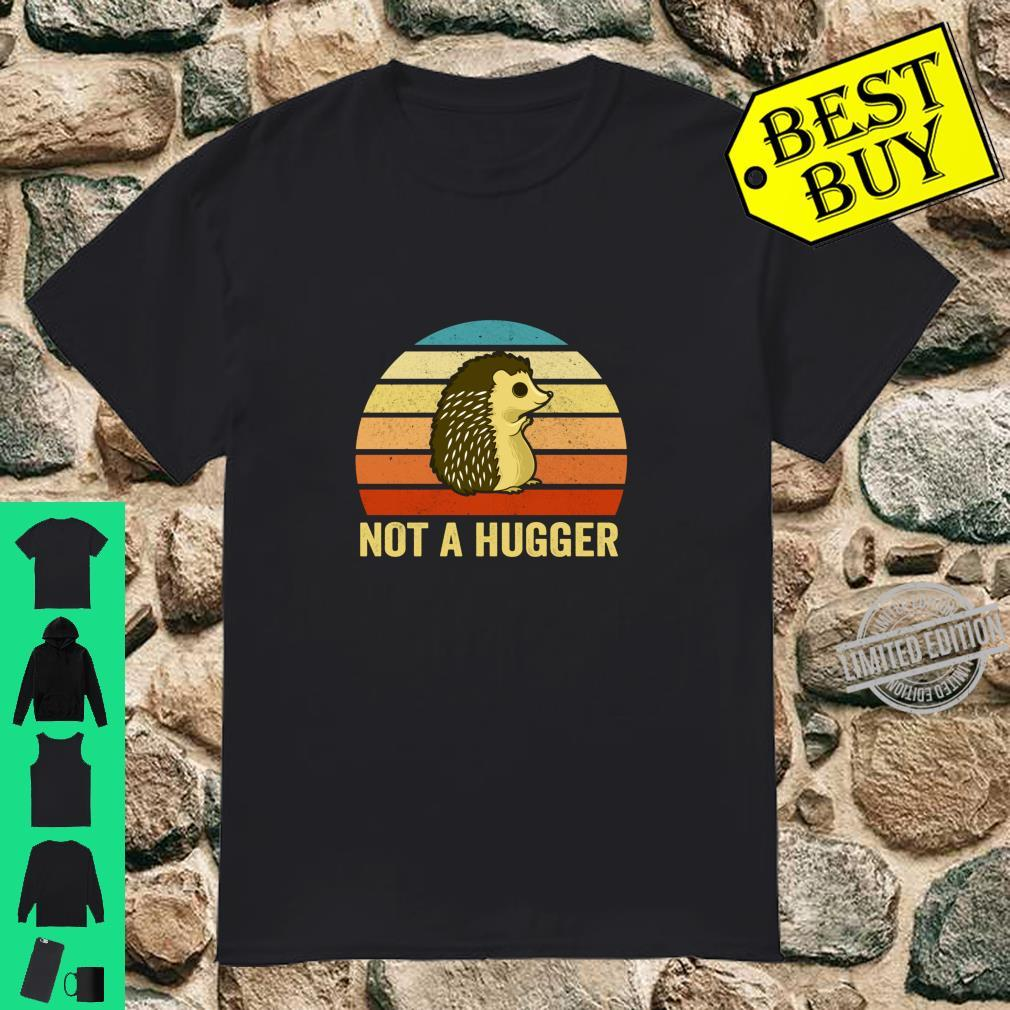Not A Hugger Porcupine Sarcastic Retro Sunset Vintage Shirt